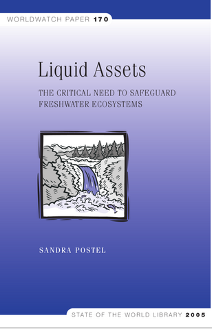 Liquid Assets: The Critical Need to Safeguard Freshwater Ecosystems