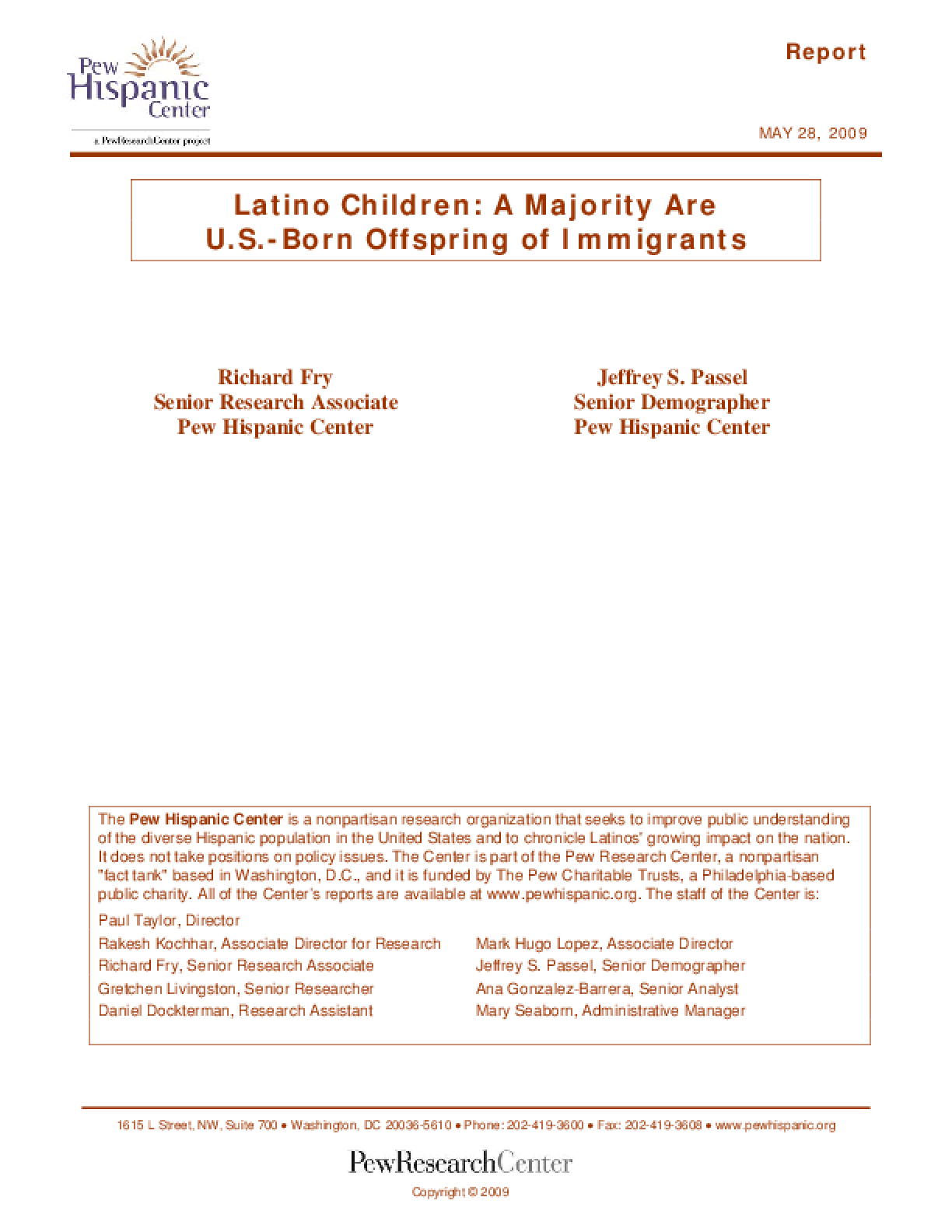 Latino Children: A Majority Are U.S.-Born Offspring of Immigrants