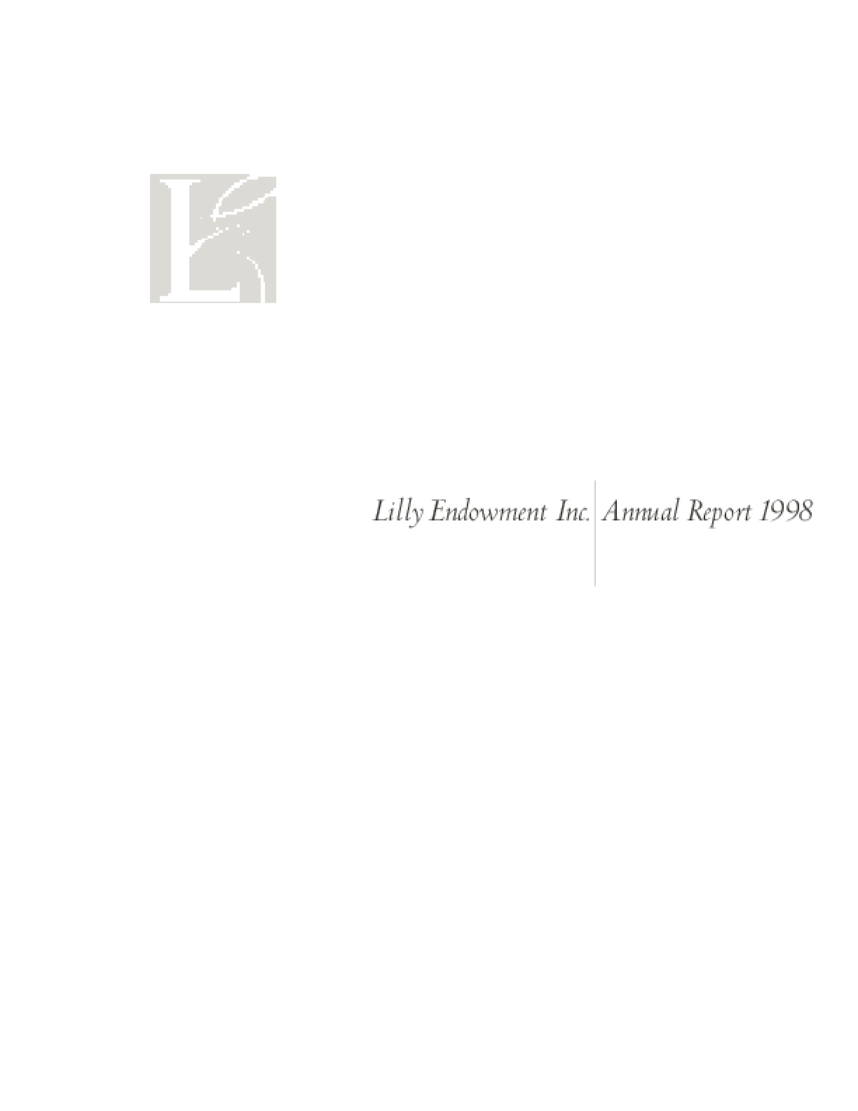 Lilly Endowment Inc. - 1998 Annual Report