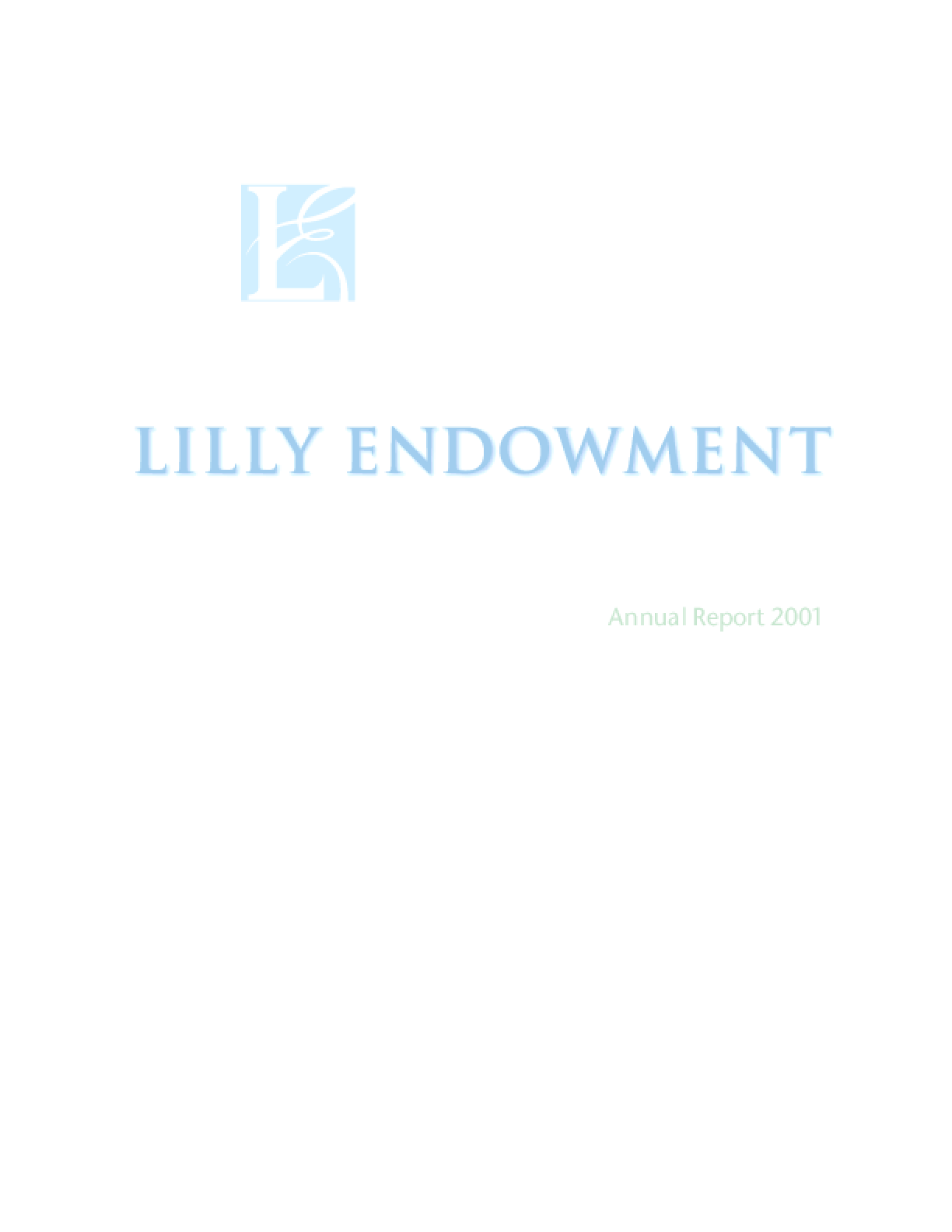 Lilly Endowment Inc. - 2001 Annual Report