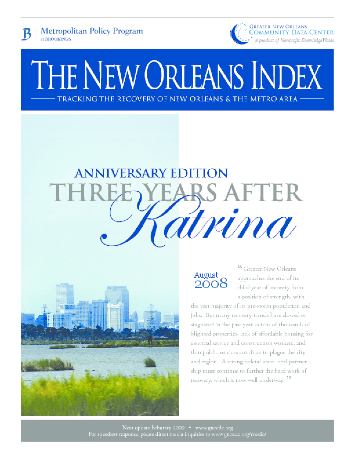The New Orleans Index Anniversary Edition: Three Years After Katrina
