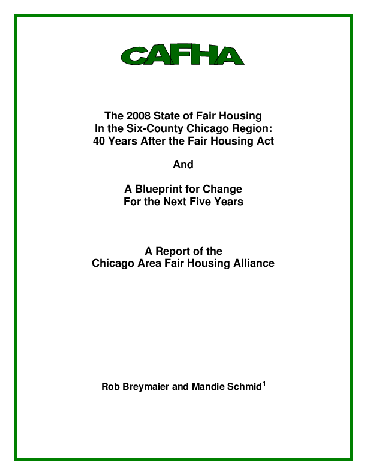 The State of Fair Housing Forty Years After the Fair Housing Act and a Blueprint for Change