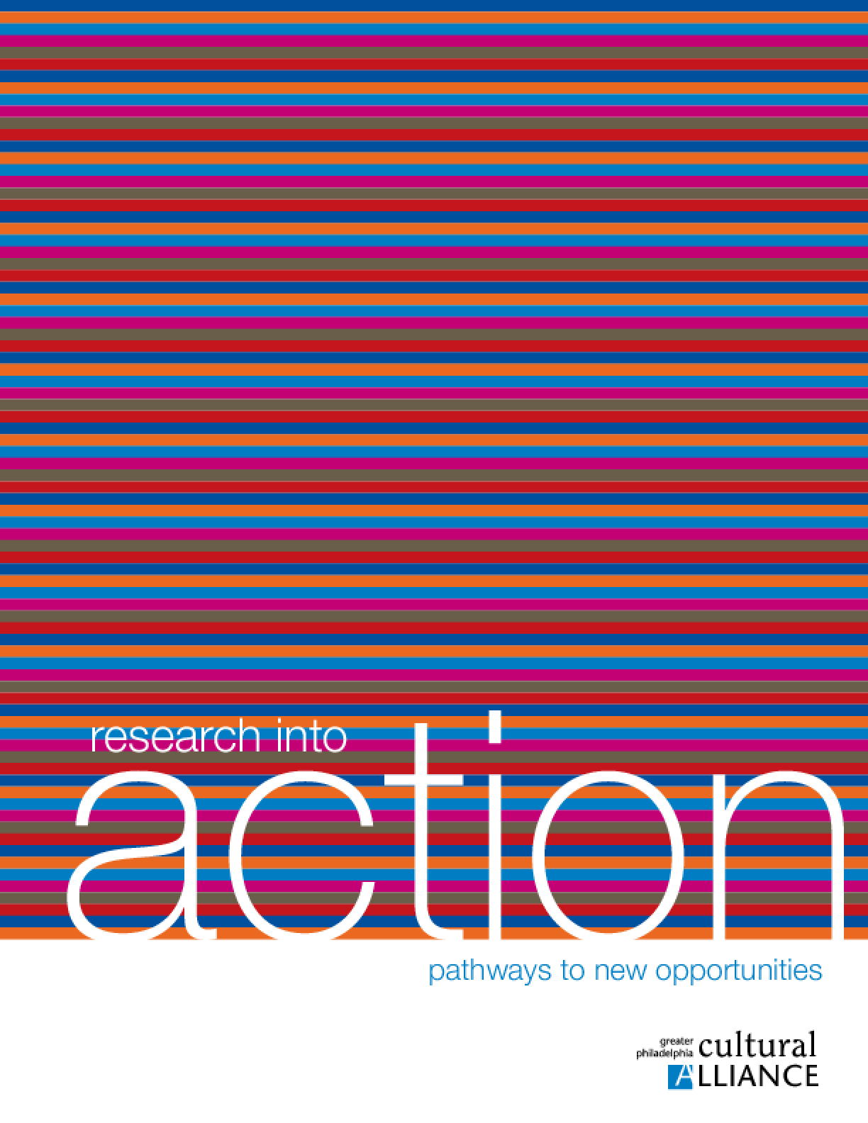 Research Into Action: Pathways to New Opportunities