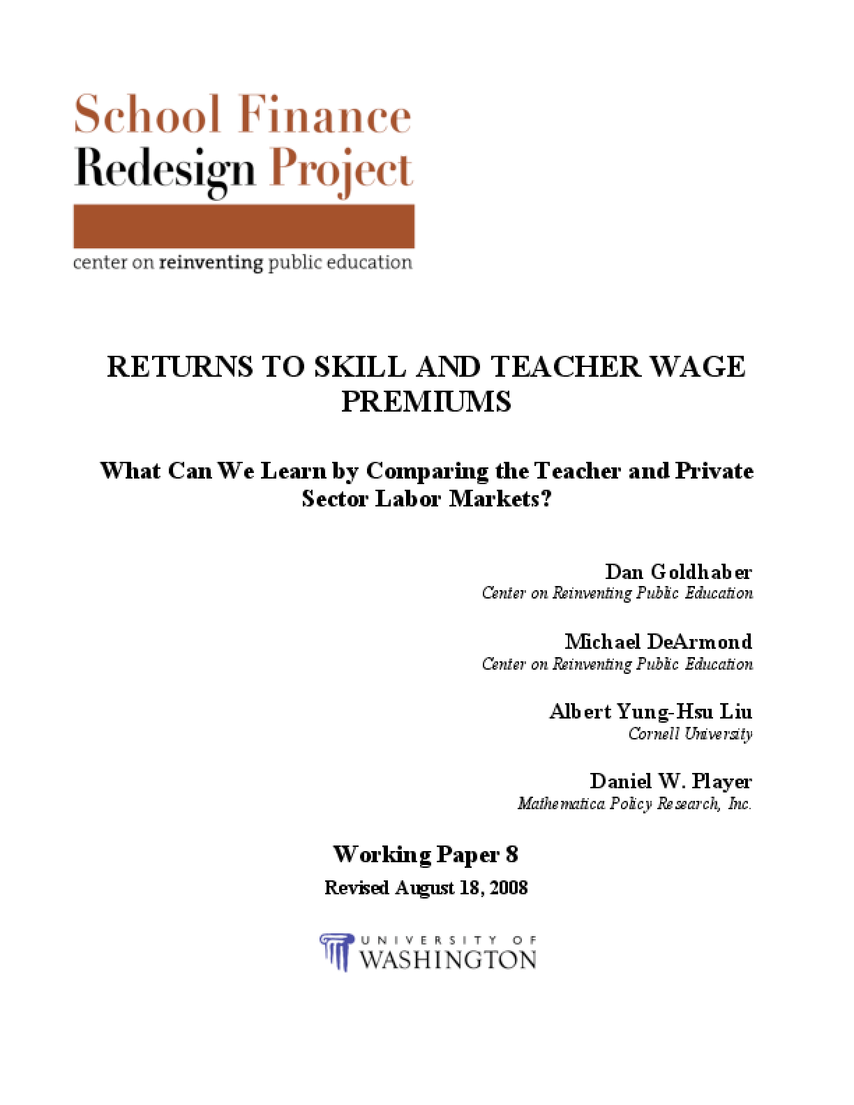 Returns to Skill and Teacher Wage Premiums: What Can We Learn By Comparing the Teacher and Private Sector Labor Markets?