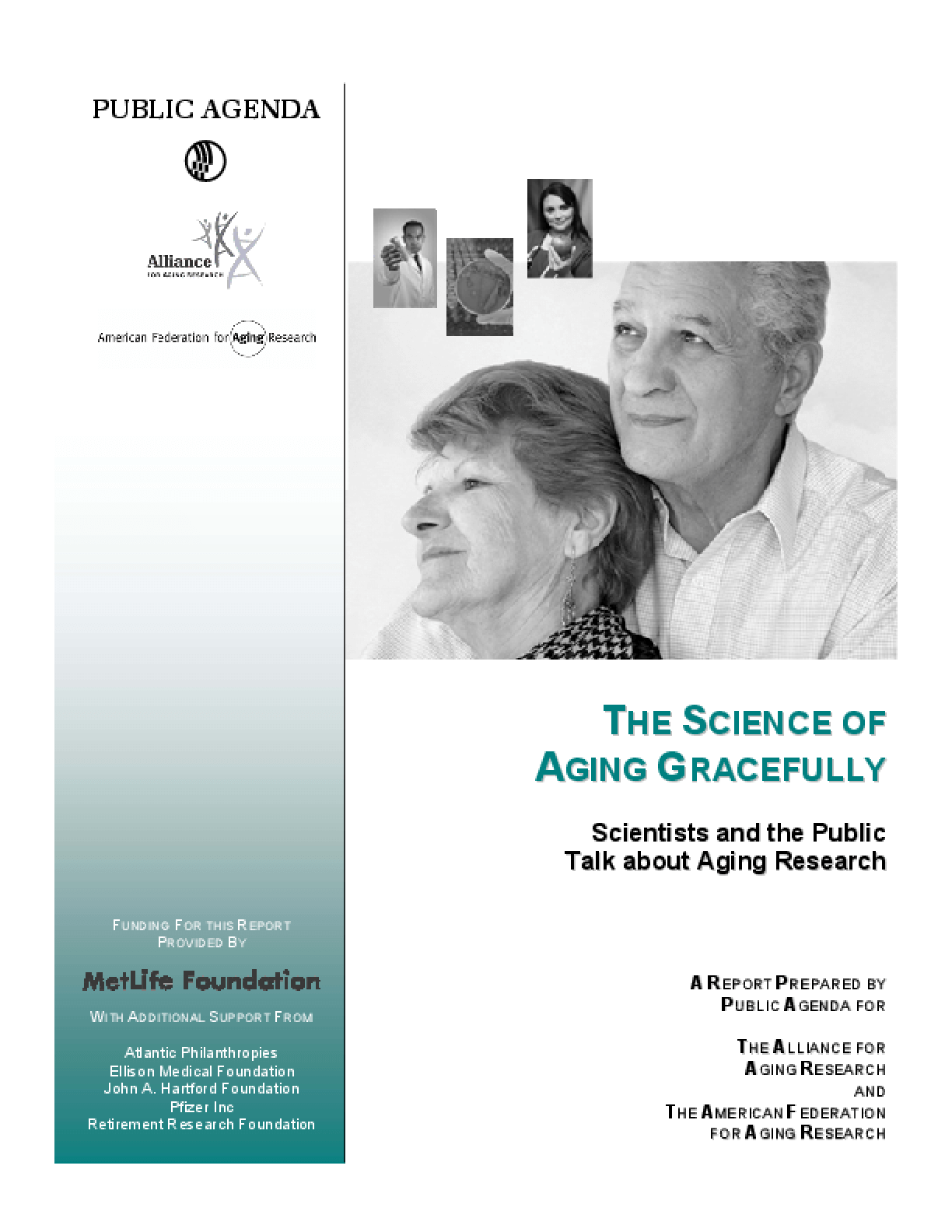 The Science of Aging Gracefully: Scientists and the Public Talk About Aging Research