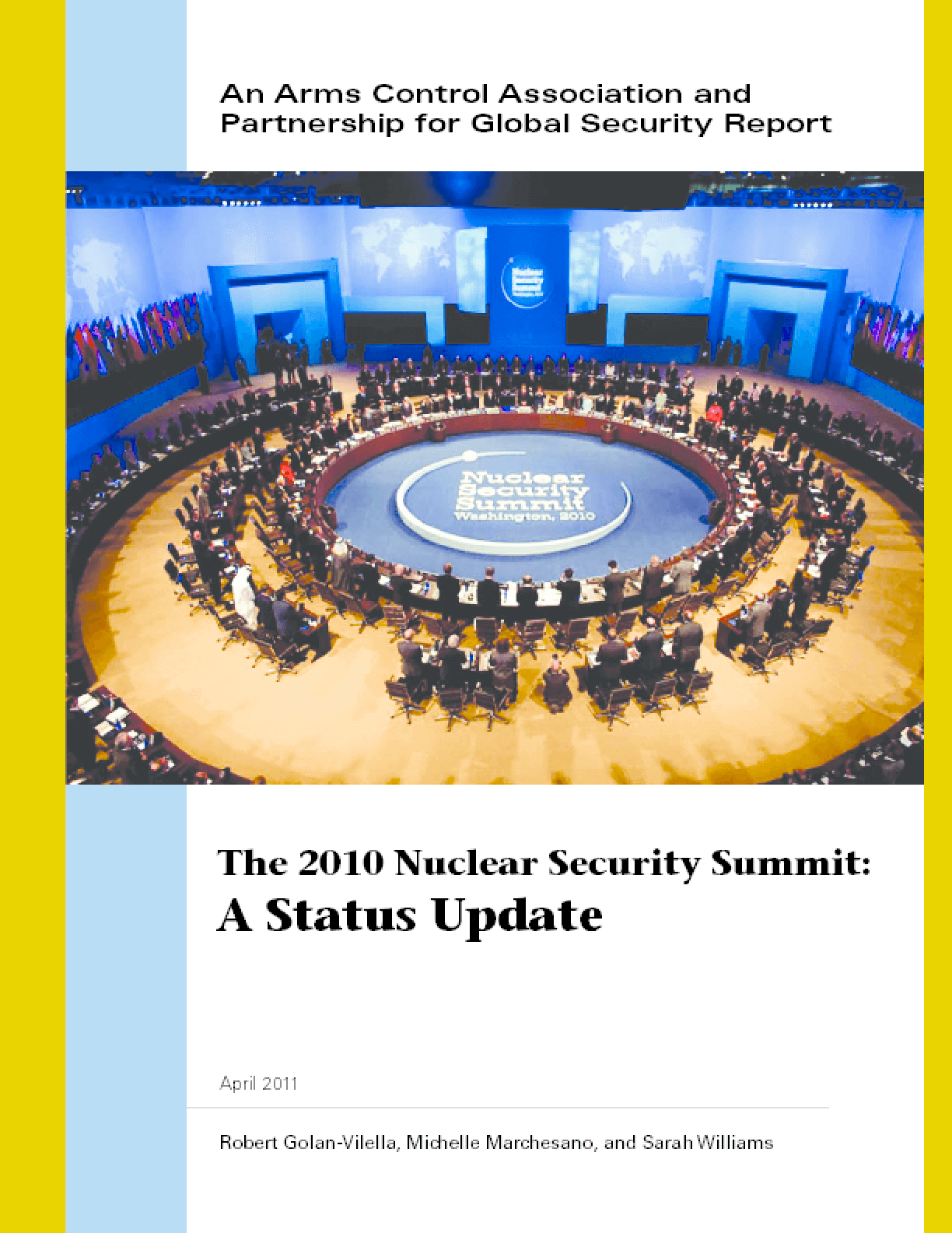 The 2010 Nuclear Security Summit: A Status Update