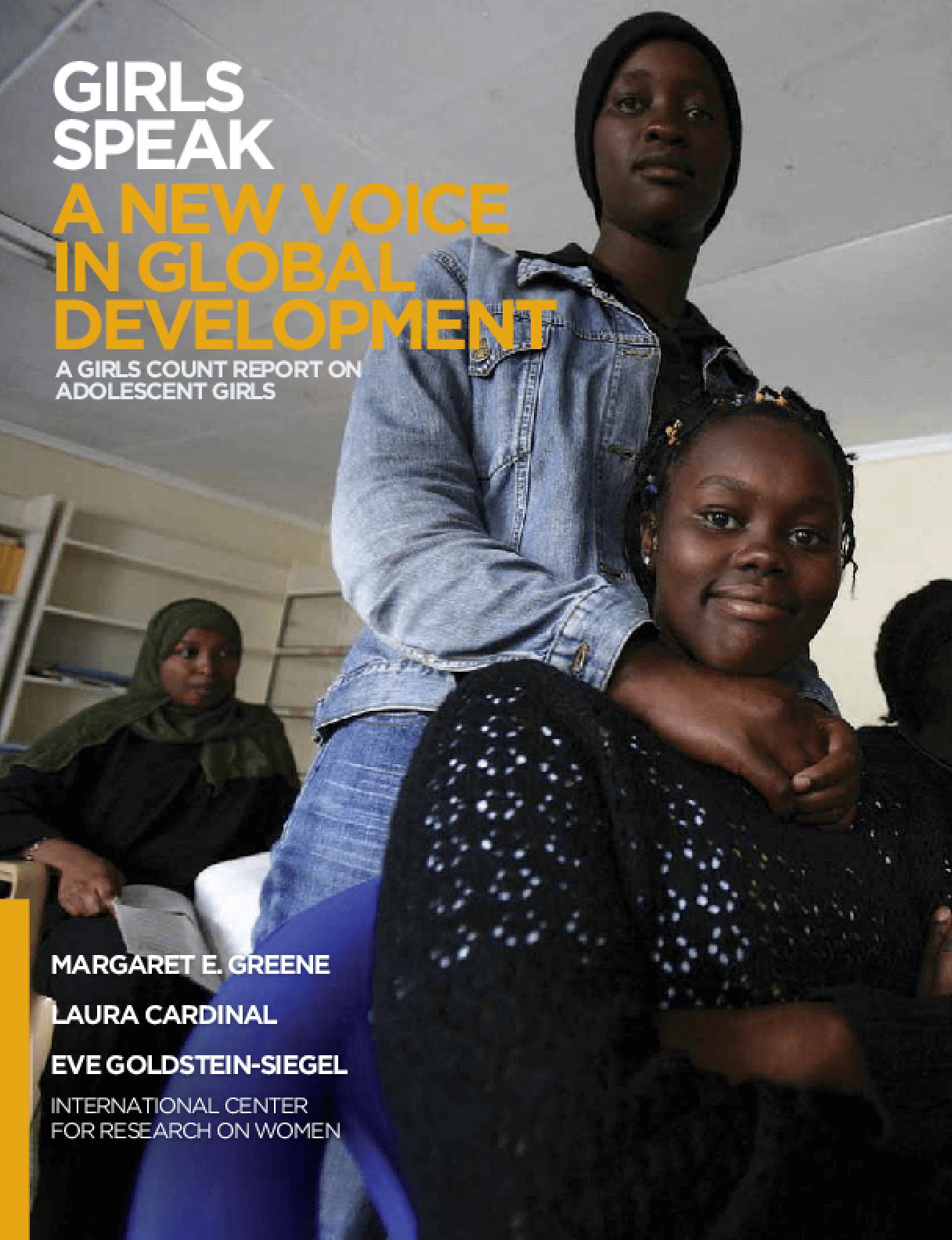 Girls Speak: A New Voice in Global Development