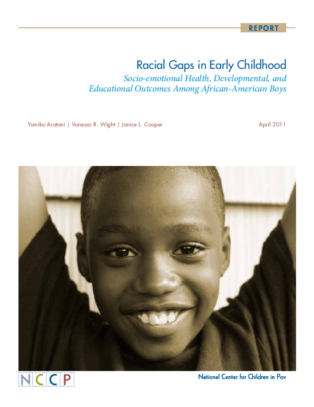 Racial Gaps in Early Childhood: Socio-Emotional Health, Developmental, and Educational Outcomes Among African-American Boys