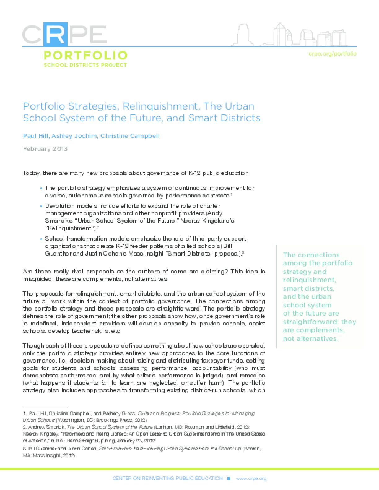 Portfolio Strategies, Relinquishment, The Urban School System of the Future, and Smart Districts