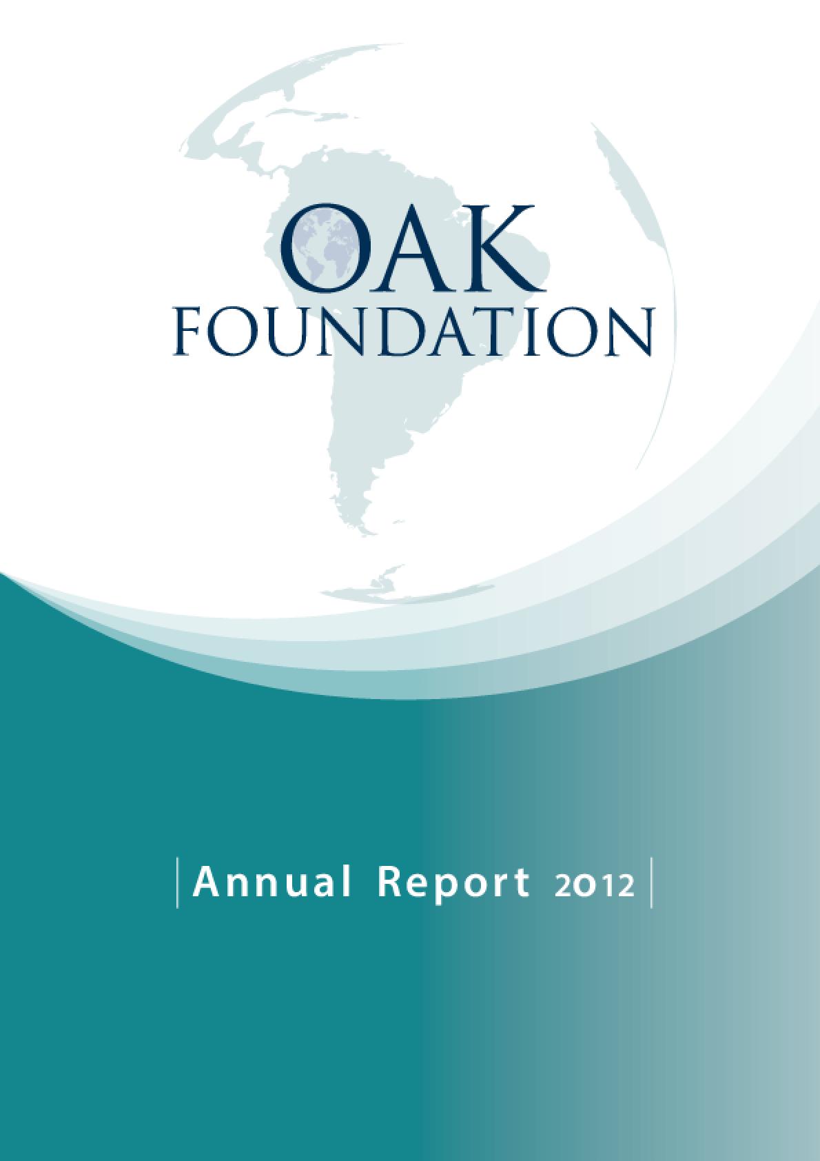 Oak Foundation Annual Report 2012