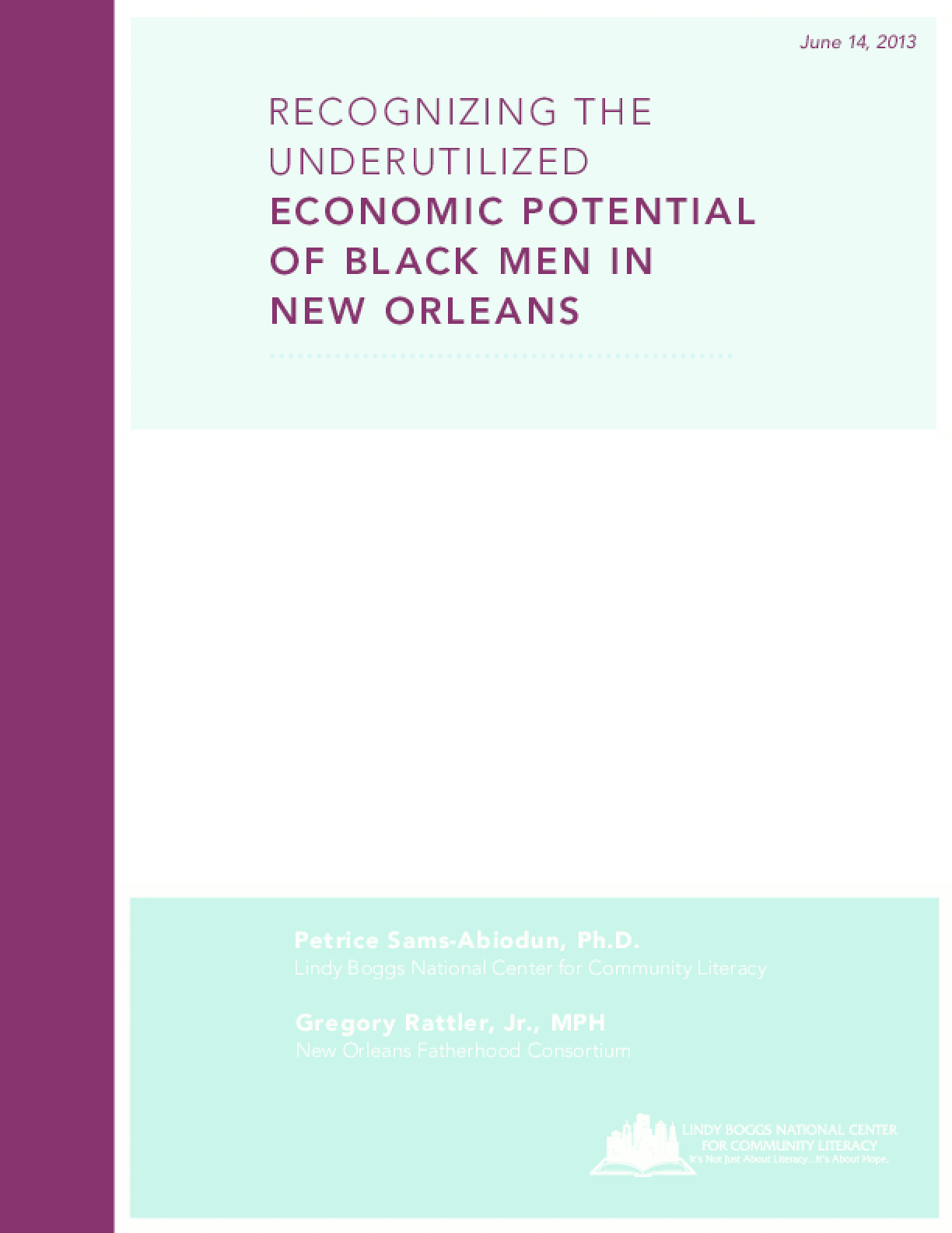 Recognizing the Underutilized Economic Potential of Black Men in New Orleans