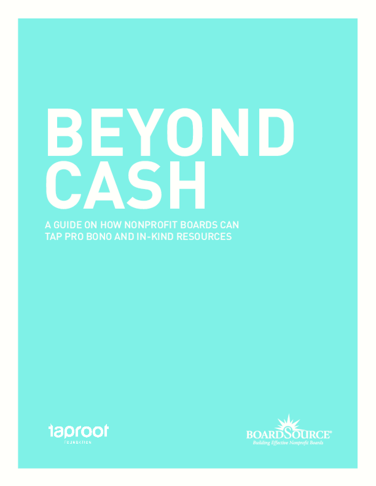 Beyond Cash: A Guide on How Nonprofit Boards Can Tap Pro Bono and In Kind Resources