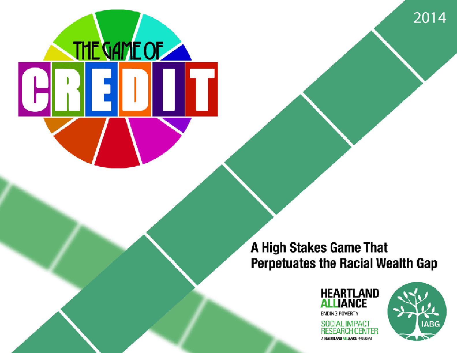 The Game of Credit: A High Stakes Game That Perpetuates the Racial Wealth Gap