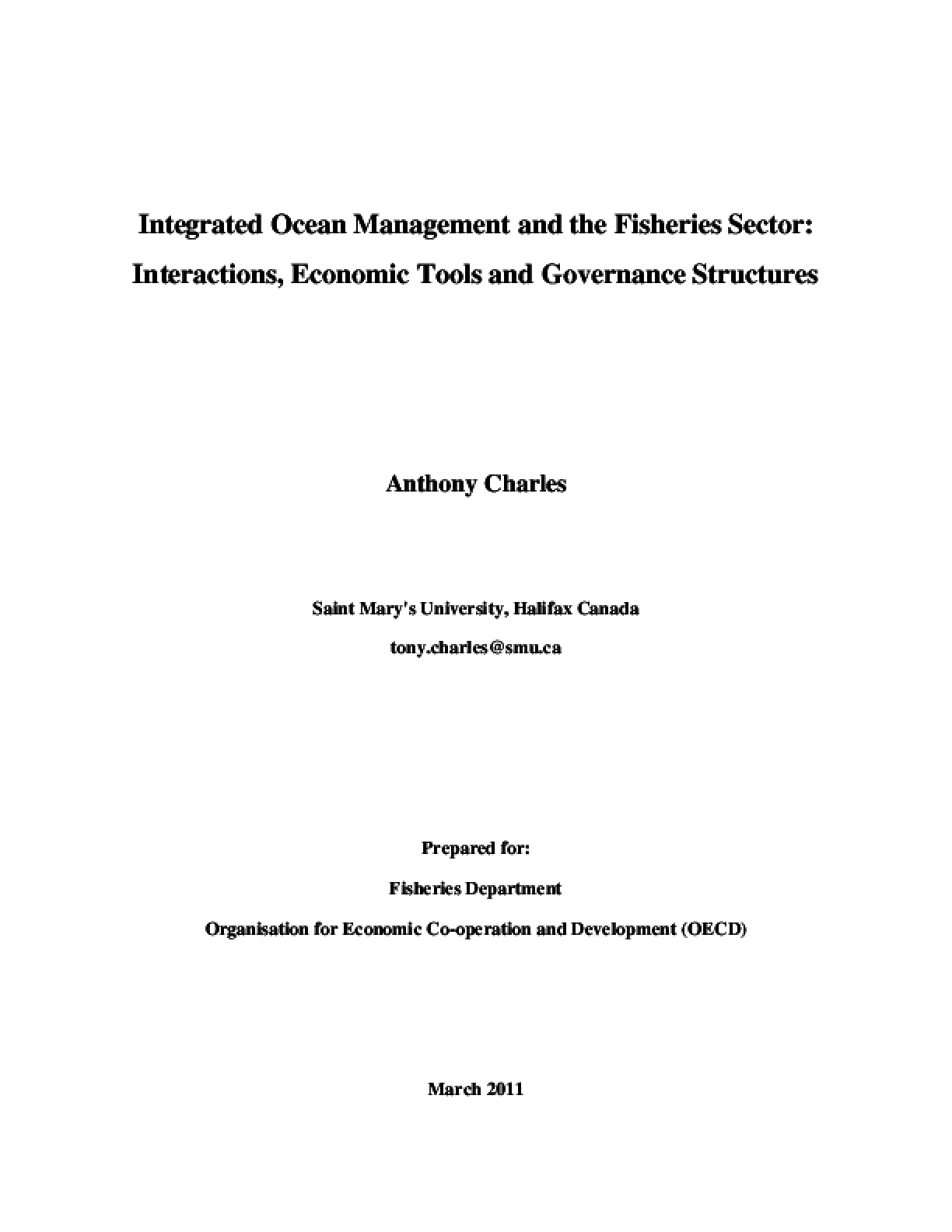 Integrated Ocean Management and the Fisheries Sector: Interactions, Economic Tools and Governance Structures