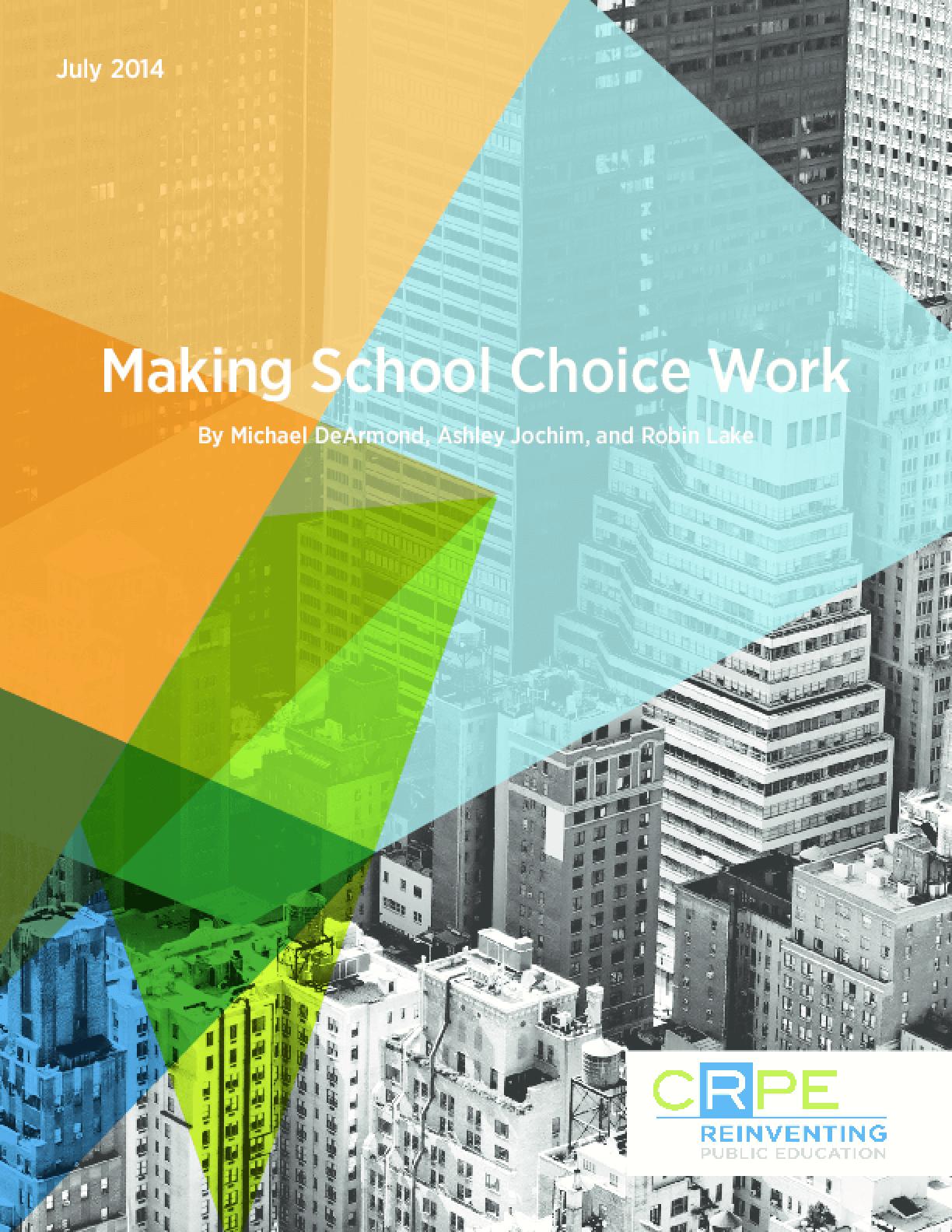 Making School Choice Work