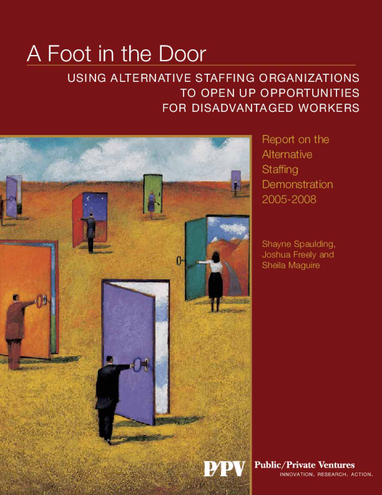 A Foot in the Door: Using Alternative Staffing Organizations to Open Up Opportunities for Disadvantaged Workers
