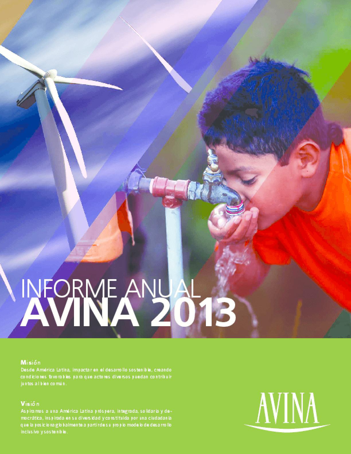 Informe anual 2013 -- Fundacion AVINA
