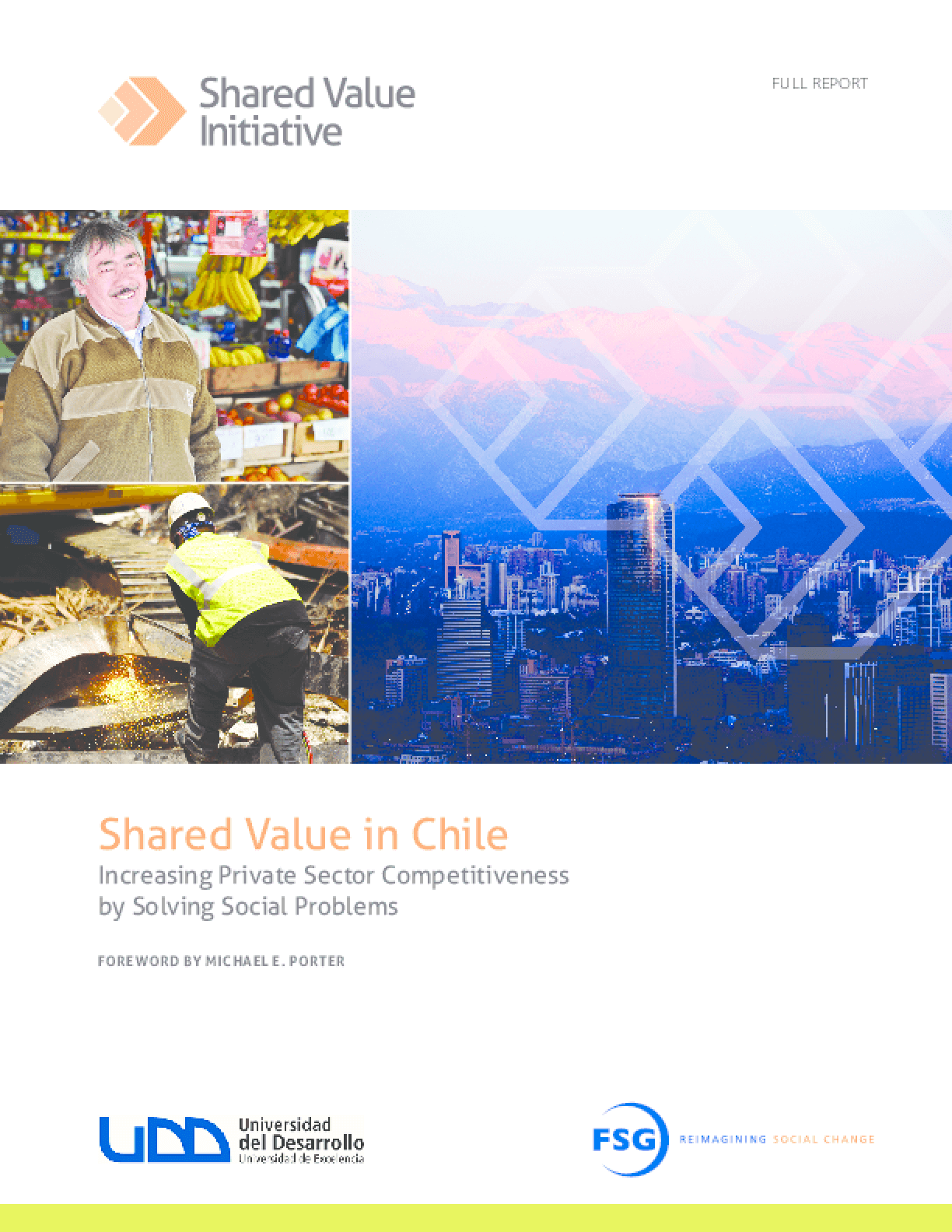 Shared Value in Chile: Increasing Private Sector Competitiveness by Solving Social Problems