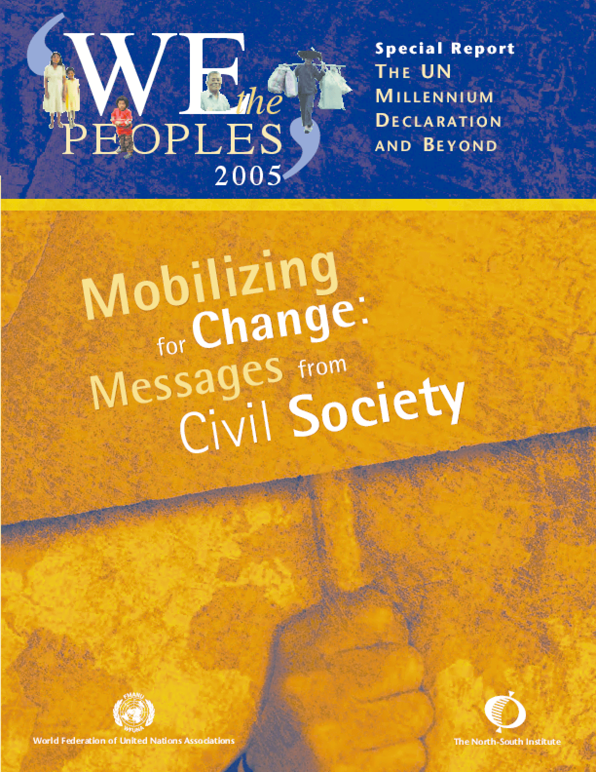 Mobilizing for Change: Messages from Civil Society