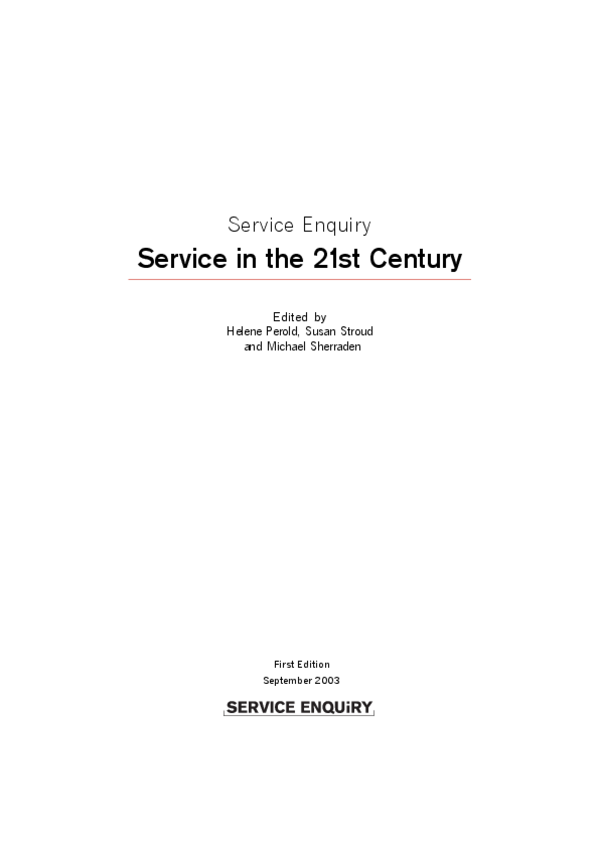 Service Enquiry Service in the 21st Century