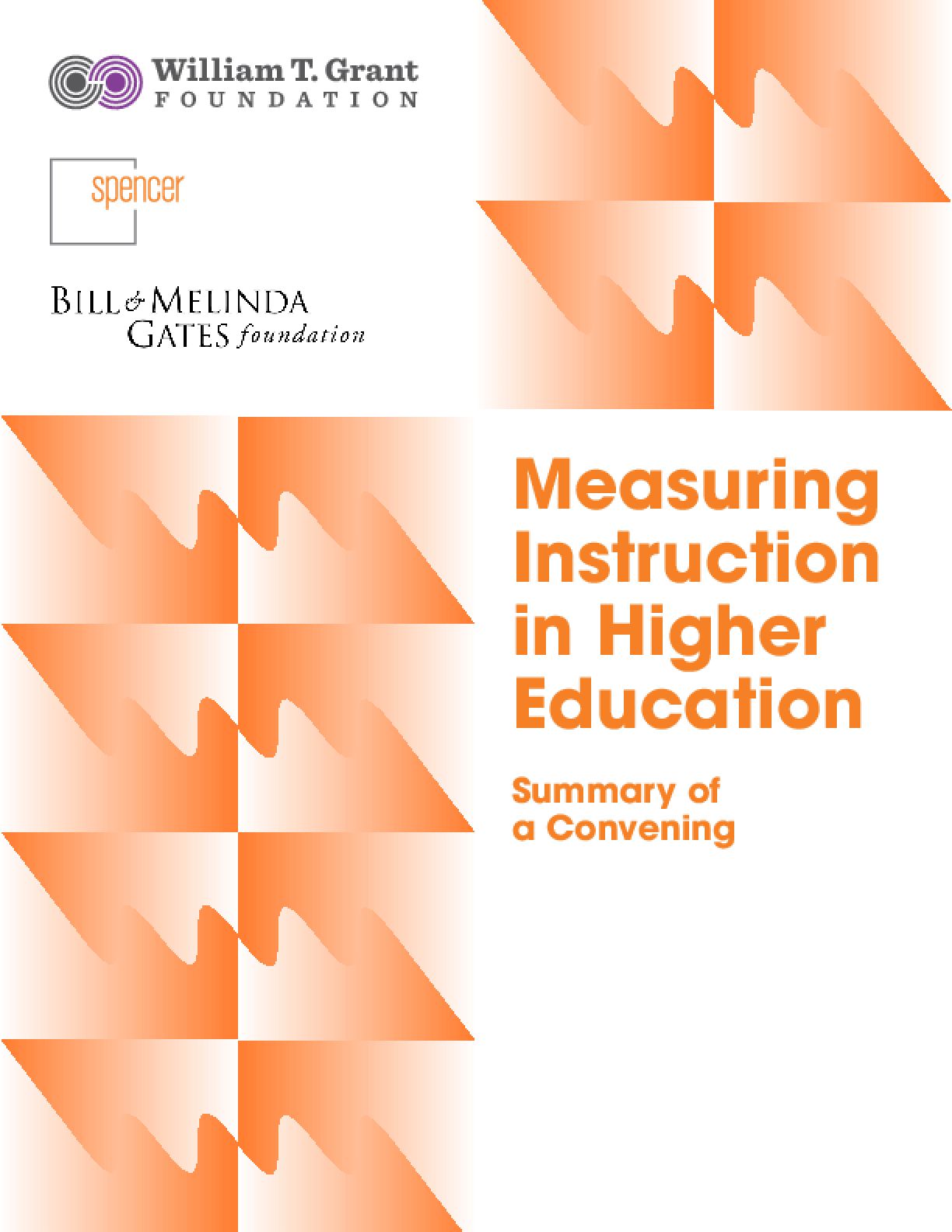 Measuring Instruction in Higher Education: Summary of a Convening