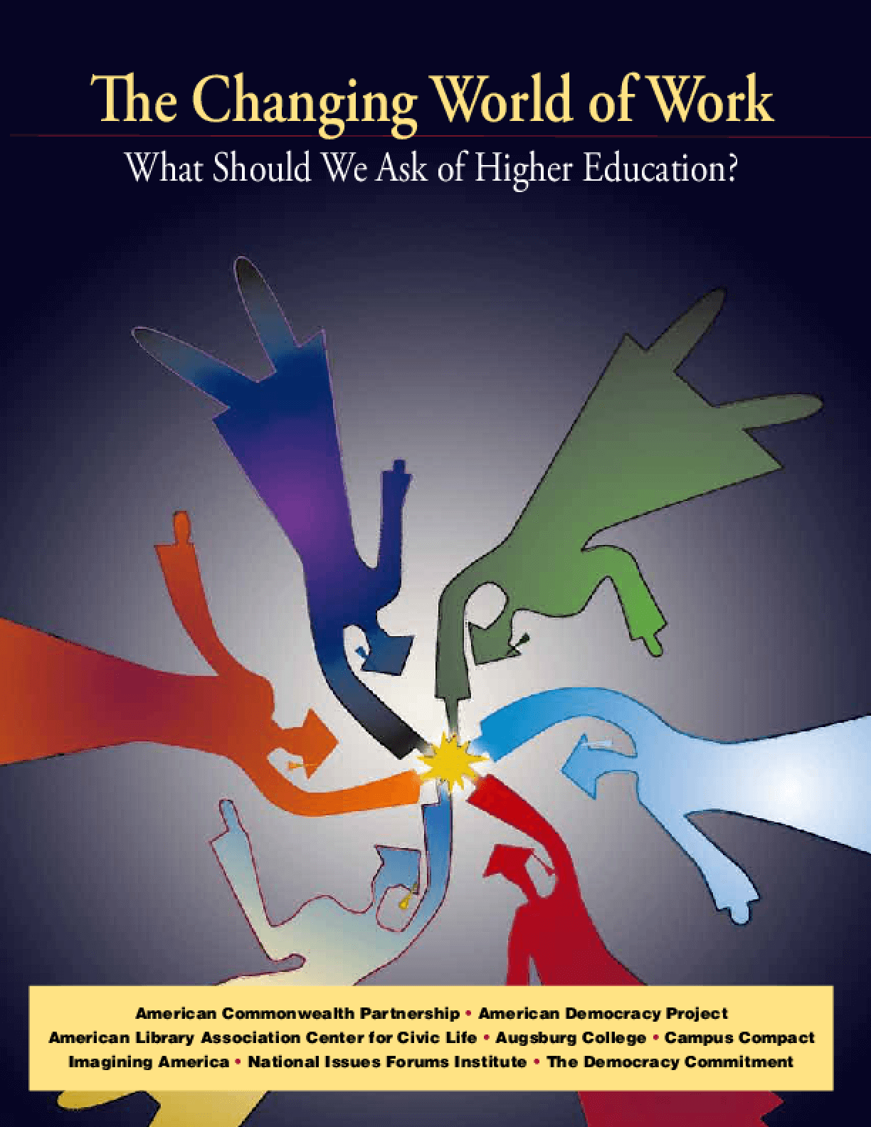 The Changing World of Work: What Should We Ask of Higher Education?