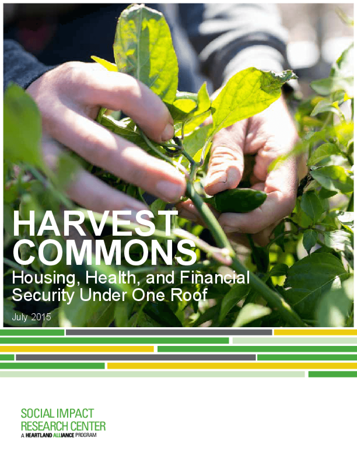 Harvest Commons: Housing, Health, and Financial Security Under One Roof