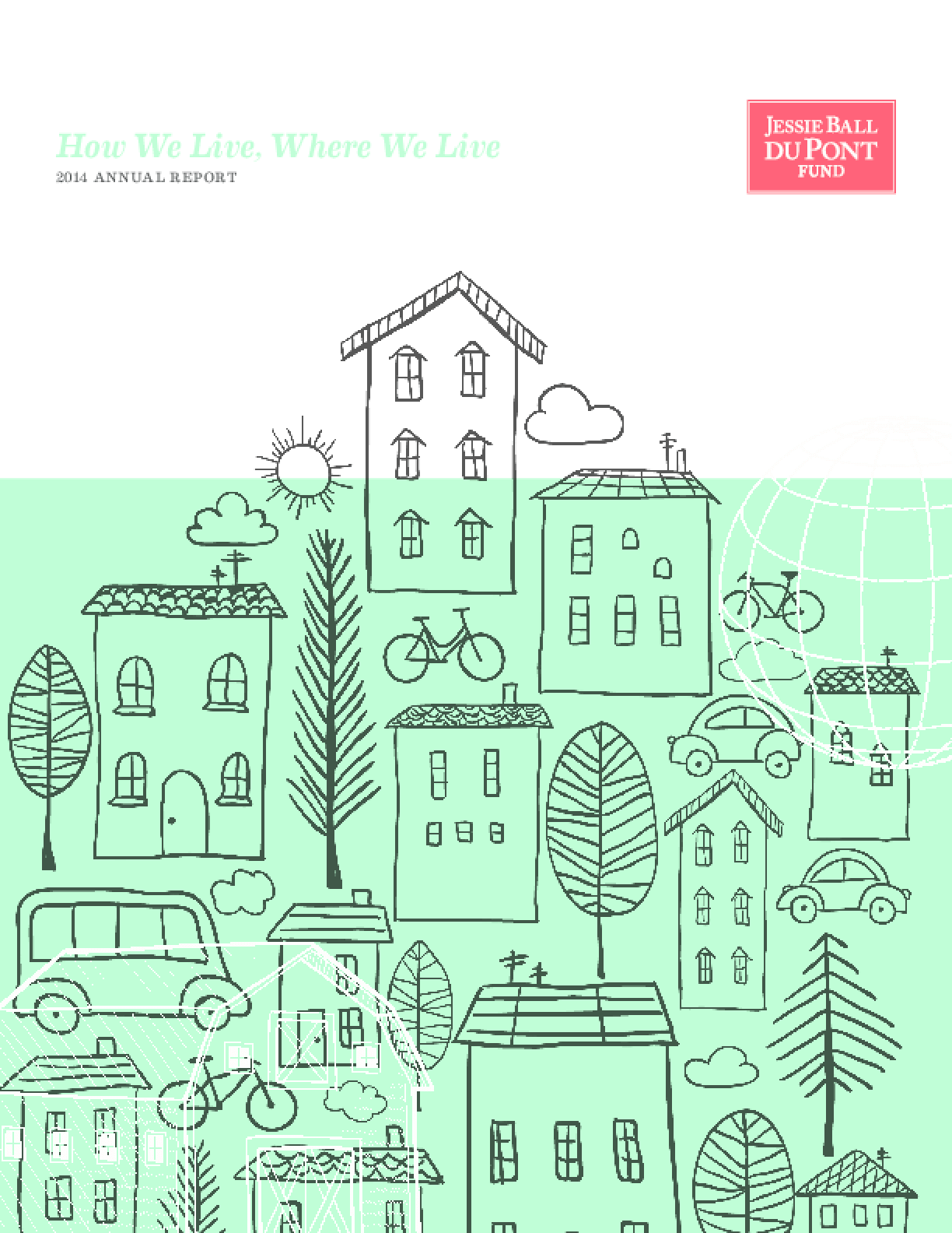 How We Live, Where We Live: Jessie Ball duPont Fund 2014 Annual Report