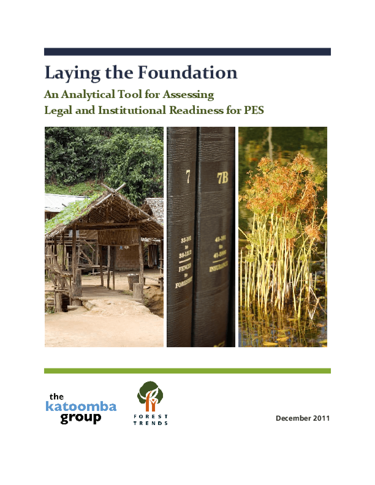 Laying the Foundation: An Analytical Tool for Assessing Legal and Institutional Readiness for PES