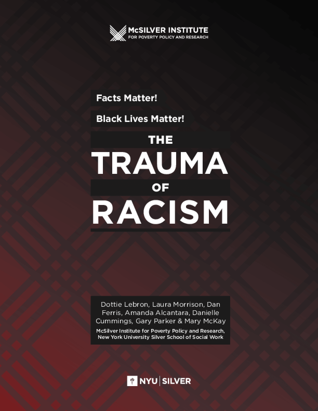 Facts Matter! Black Lives Matter! The Trauma of Racism
