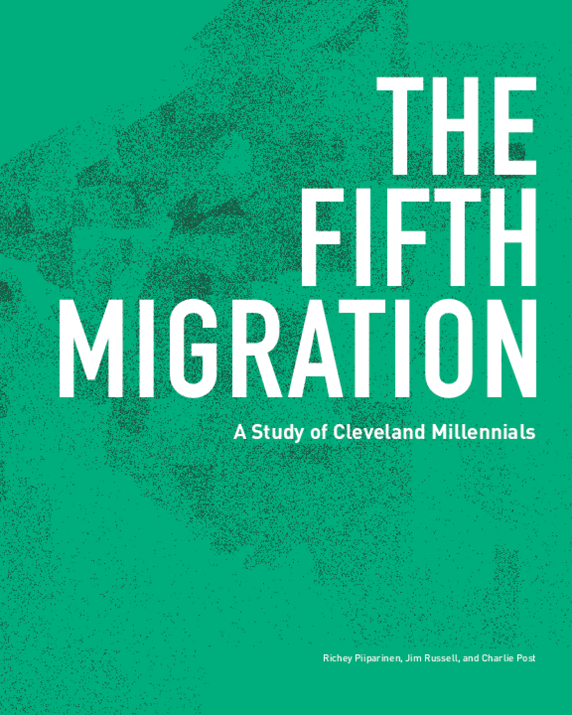 The Fifth Migration: A Study of Cleveland Millennials