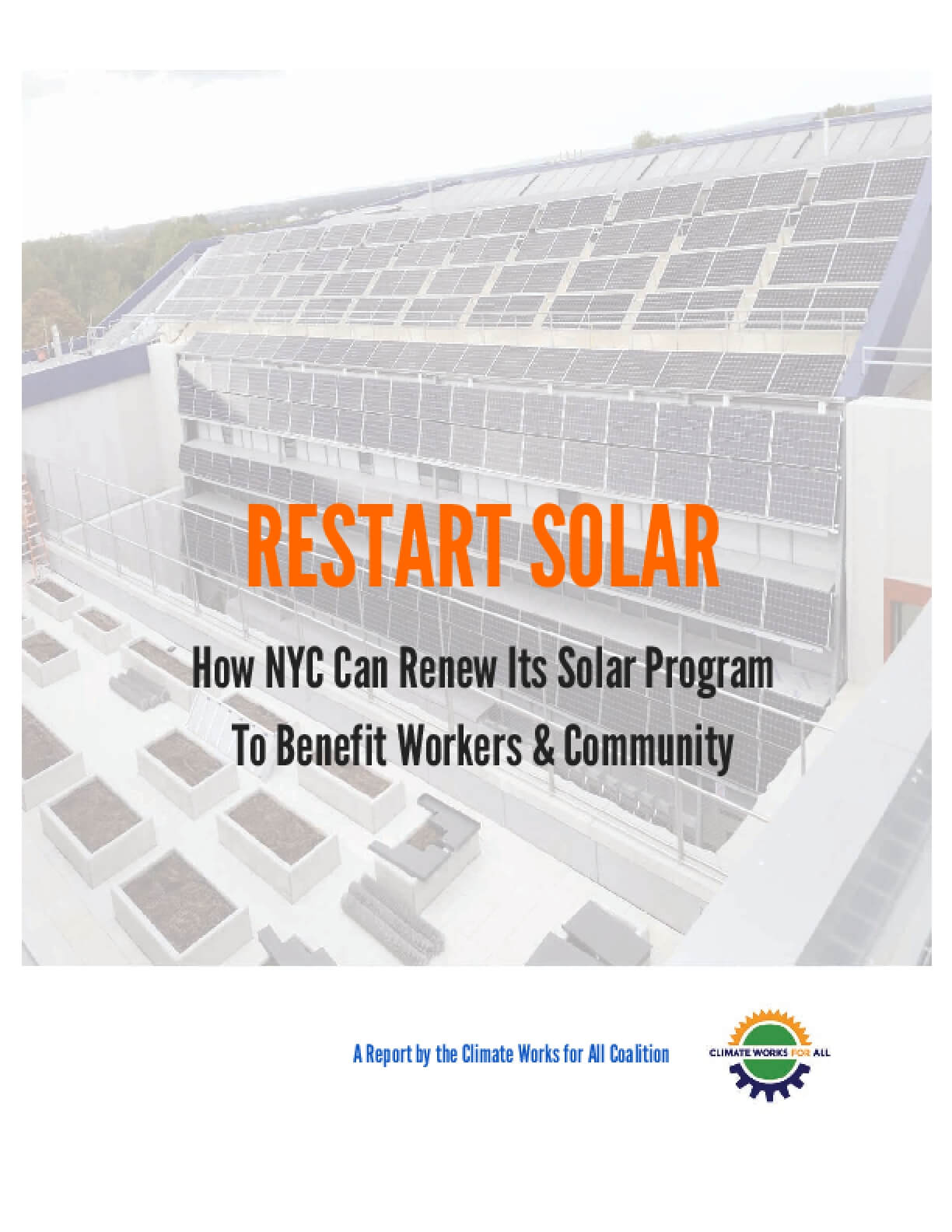 Restart Solar: How NYC Can Renew Its Solar Program To Benefit Workers & Community