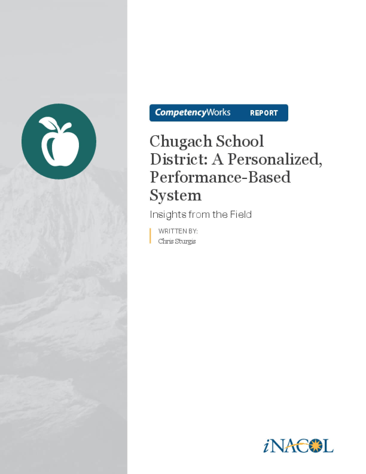 Chugach School District: A Personalized, Performance-Based System - Insights from the Field