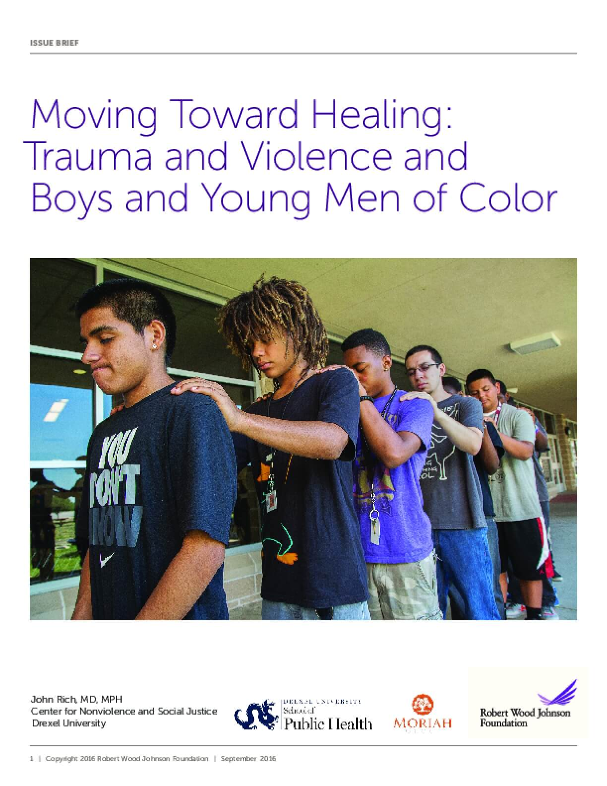 Moving Toward Healing: Trauma and Violence and  Boys and Young Men of Color