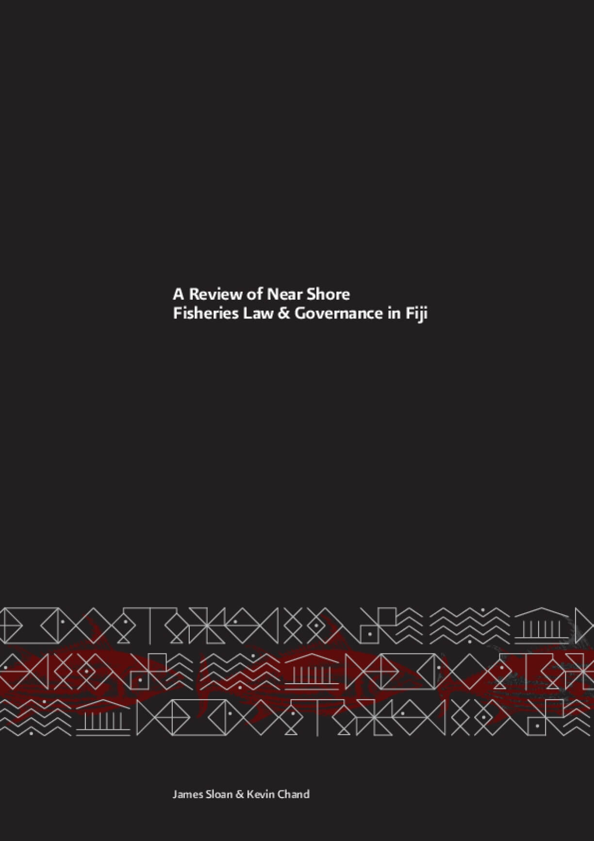 A Review of Near Shore Fisheries Law & Governance in Fiji