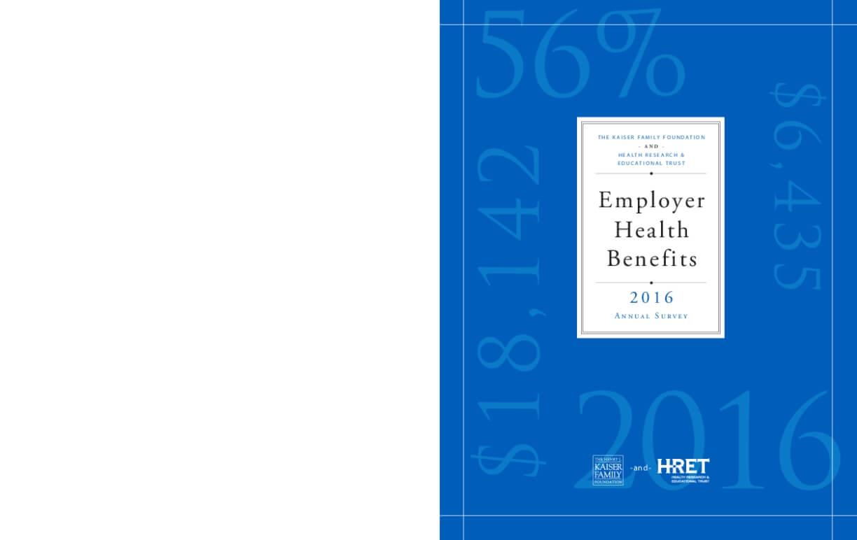 Employer Health Benefits 2016 Annual Survey