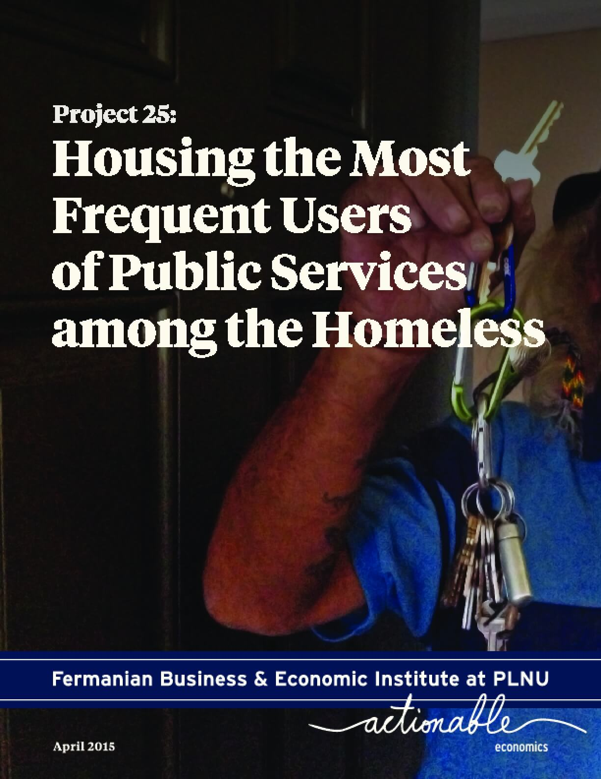 Project 25: Housing the Most Frequent Users of Public Services Among the Homeless