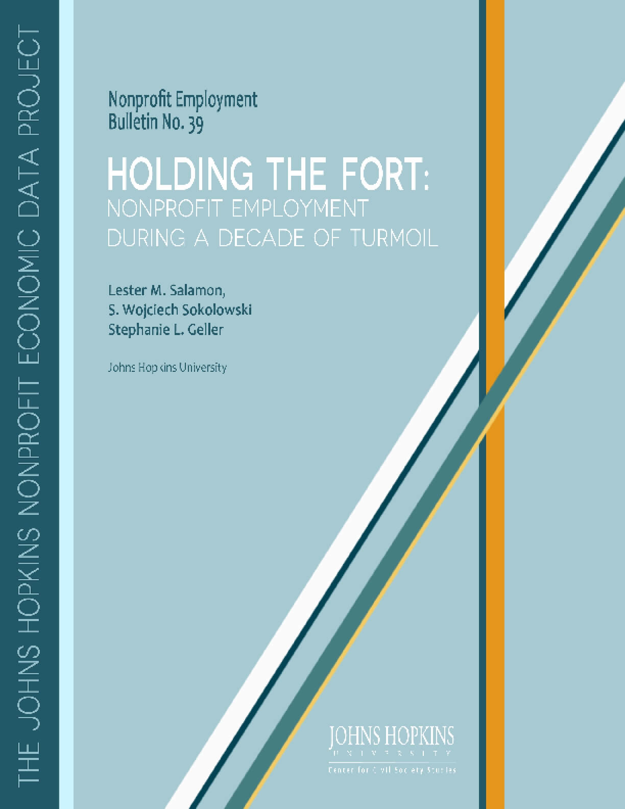Holding the Fort: Nonprofit Employment During a Decade of Turmoil