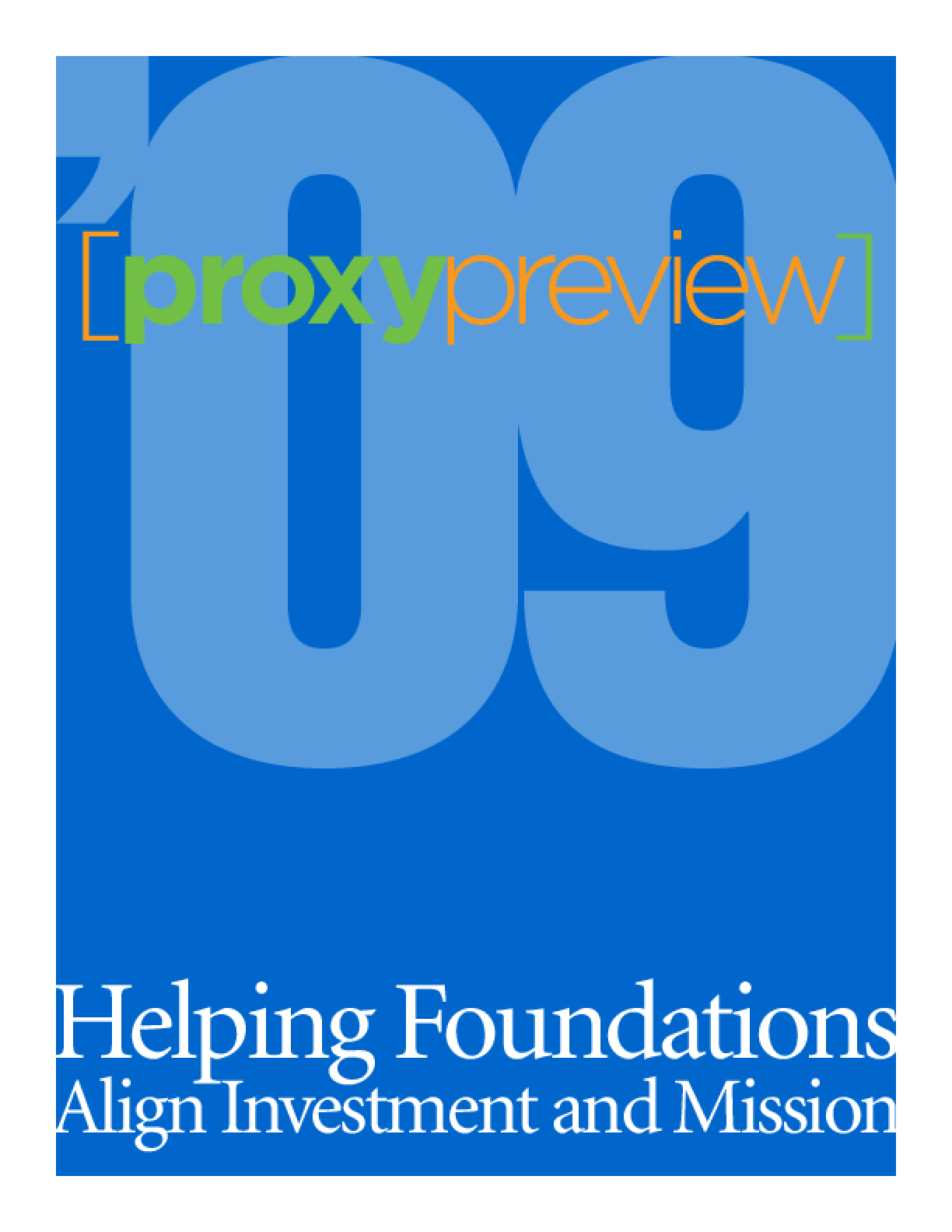 Proxy Preview '09: Helping Foundations Align Investment and Mission