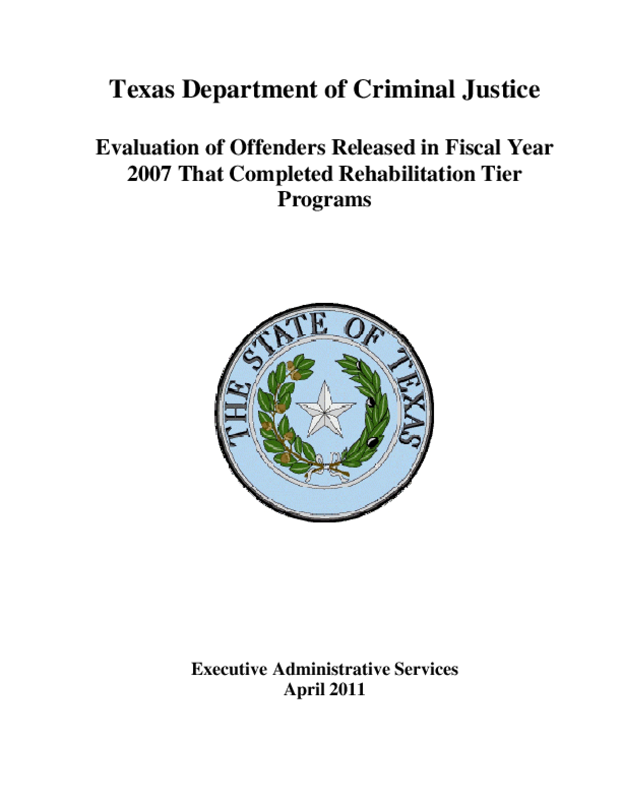 Evaluation of Offenders Released in Fiscal Year 2007 That Completed Rehabilitation Tier Programs
