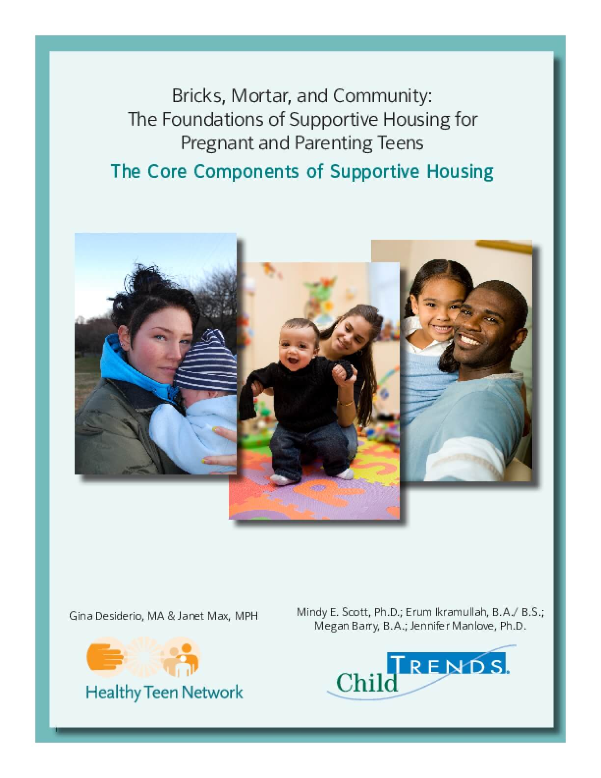 Bricks, Mortar, and Community: The Foundations of Supportive Housing for Pregnant and Parenting Teens