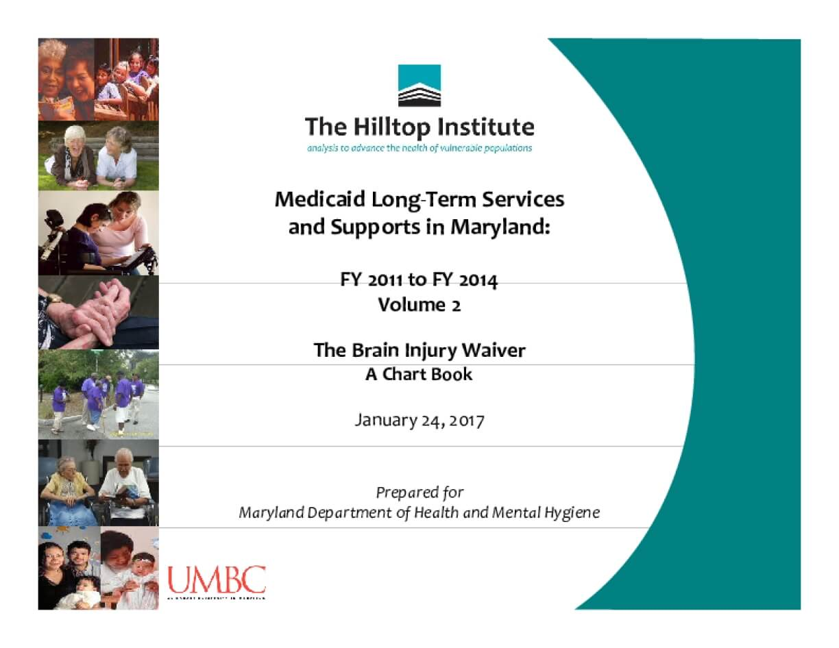 Medicaid Long-Term Services and Supports in Maryland: FY 2011 to FY 2014, Volume 2