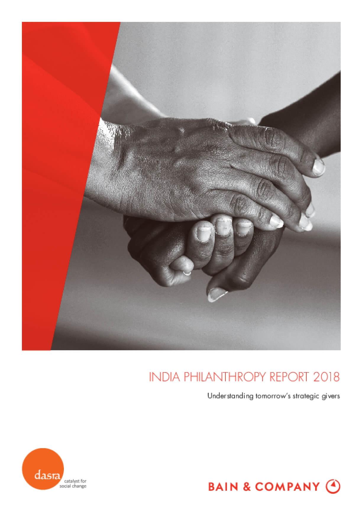 India Philanthropy Report 2018: Understanding tomorrow's strategic givers