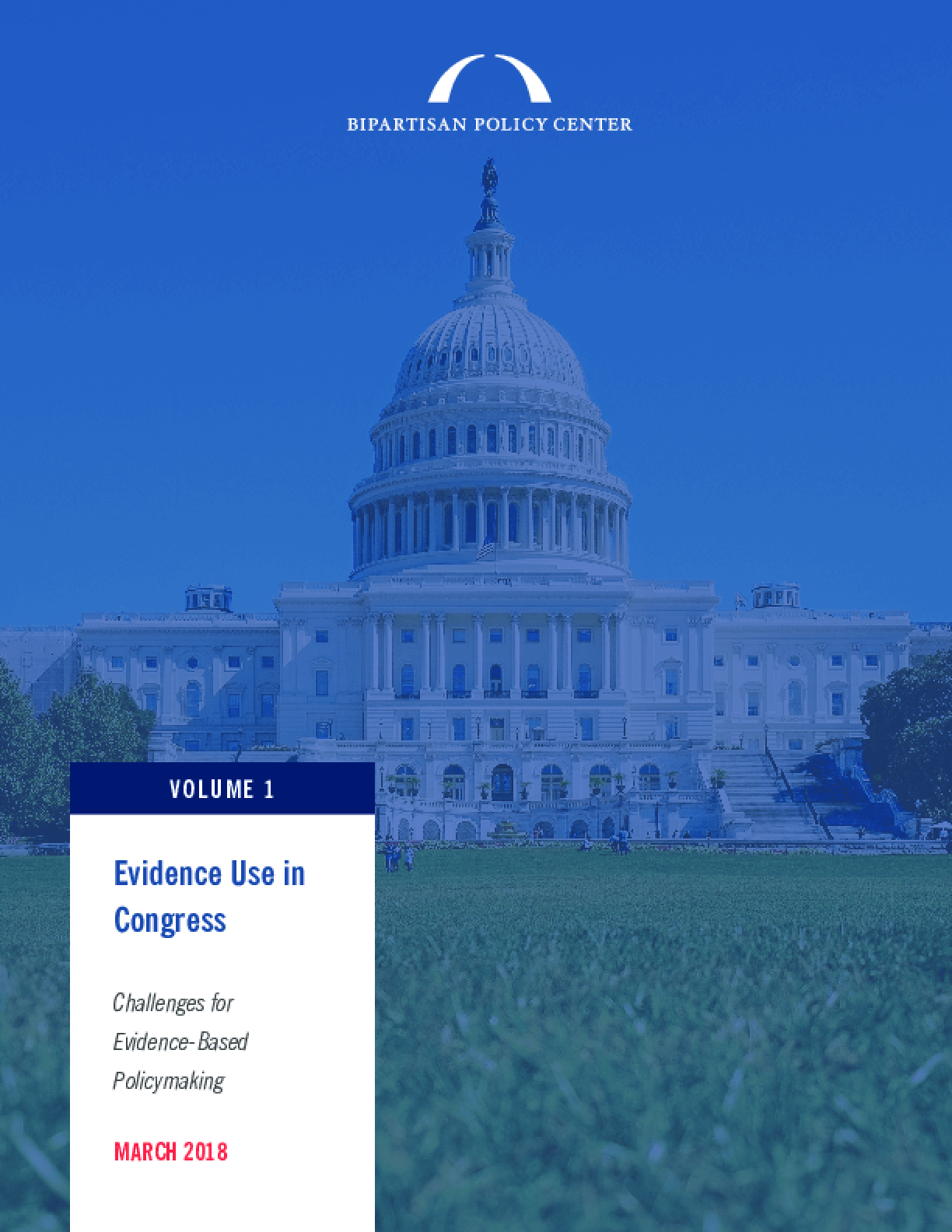 Evidence Use in Congress: Challenges for Evidence-Based Policymaking; Volume 1
