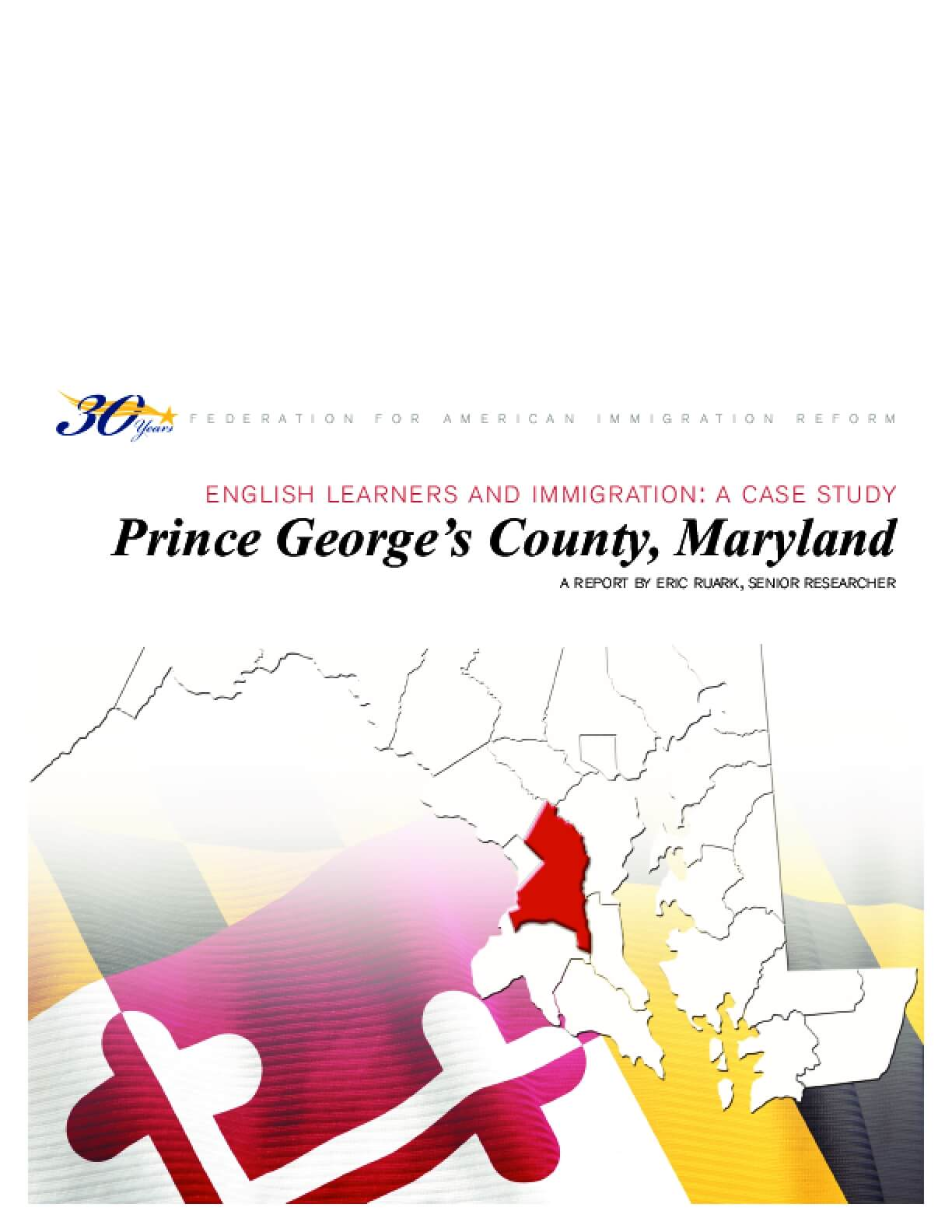 English Learners and Immigration: A Case Study of Prince George's County, Maryland