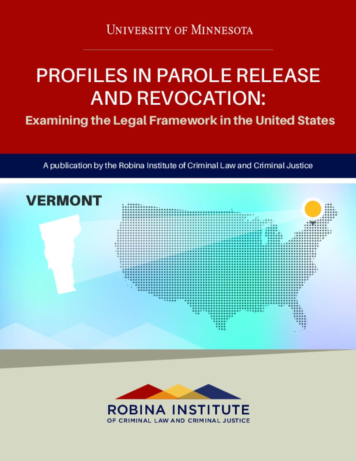 Profiles in Parole Release and Revocation Vermont