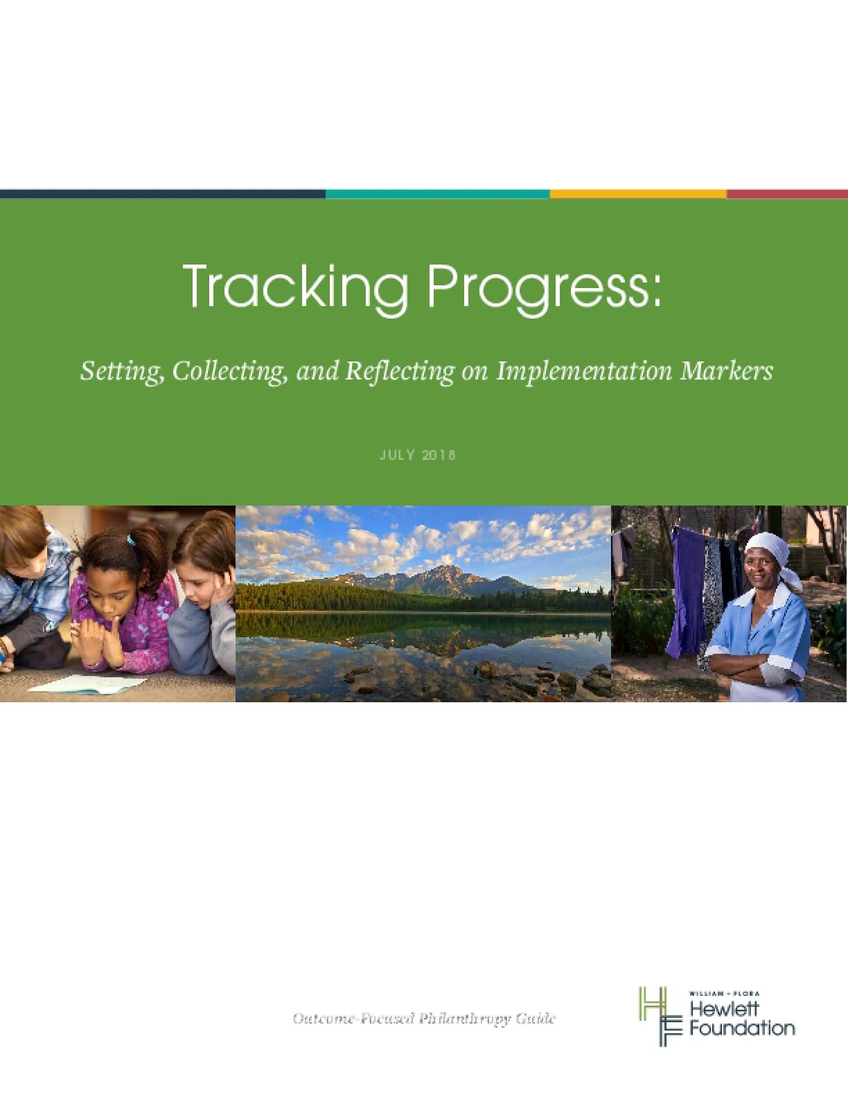 Tracking progress: Setting, collecting, and reflecting on implementation markers
