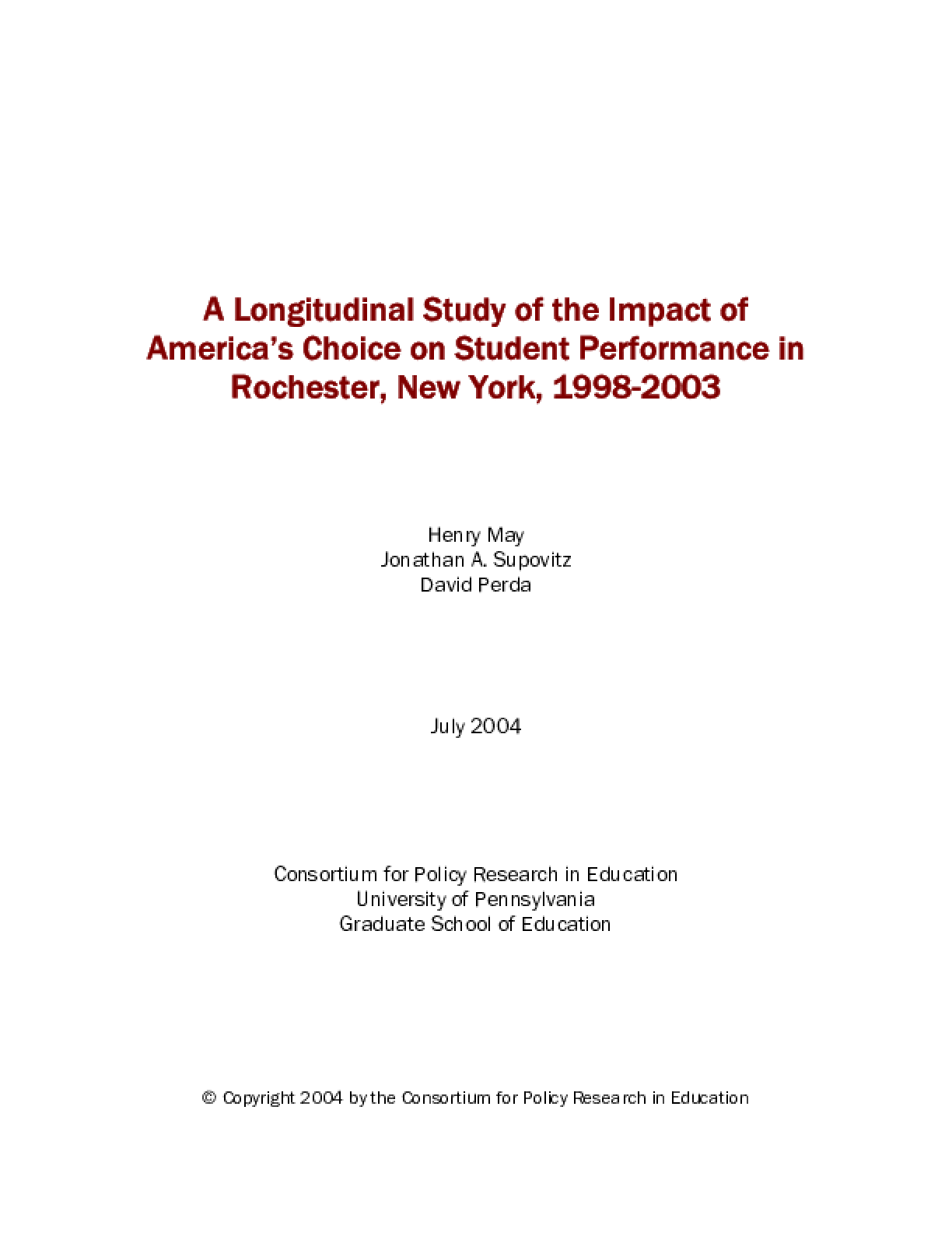 A Longitudinal Study of the Impact of America's Choice on Student Performance in Rochester, New York, 1998-2003