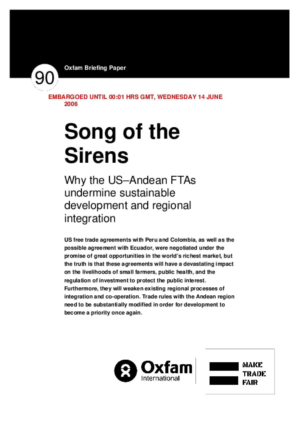 Song of the Sirens: Why the US-Andean FTAs Undermine Sustainable Development and Regional Integration