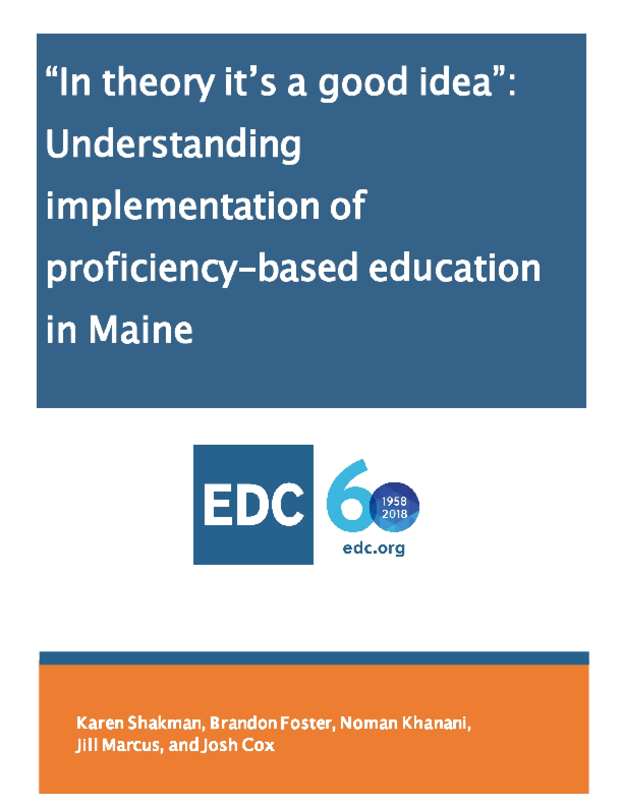 """""""In Theory It's a Good Idea"""": Understanding Implementation of Proficiency-based Education in Maine"""